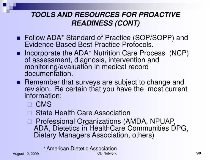 TOOLS AND RESOURCES FOR PROACTIVE READINESS (CONT)