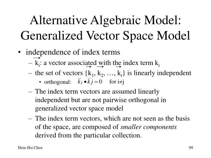 Alternative Algebraic Model:
