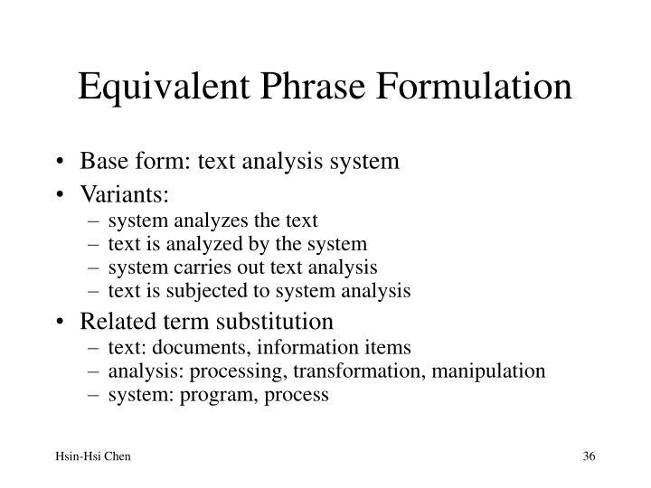 Equivalent Phrase Formulation