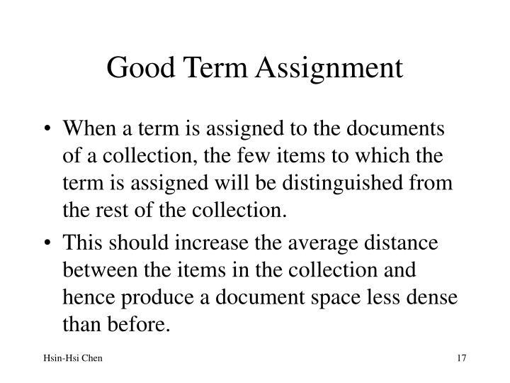 Good Term Assignment