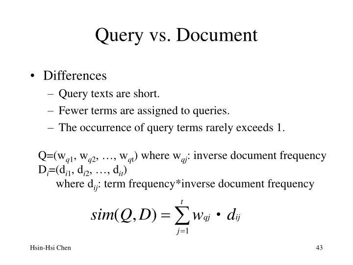 Query vs. Document