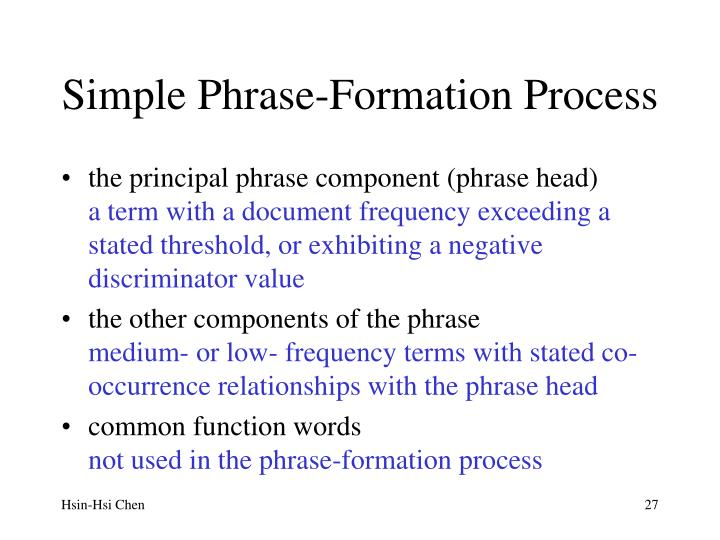 Simple Phrase-Formation Process