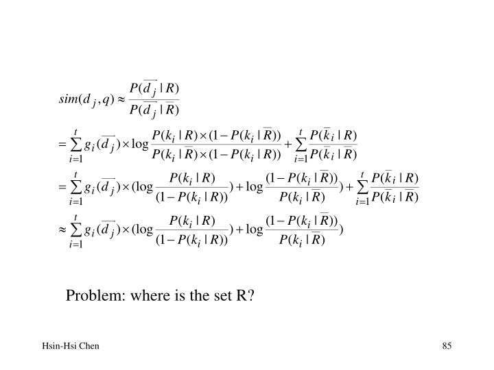 Problem: where is the set R?