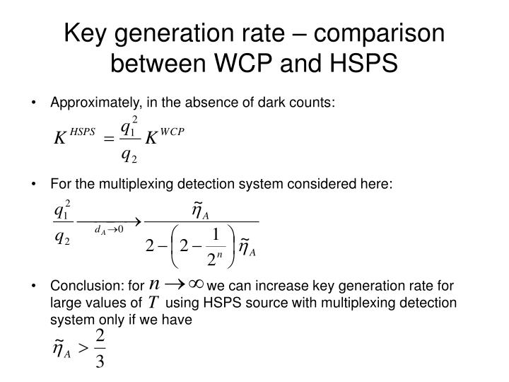 Key generation rate – comparison between WCP and HSPS