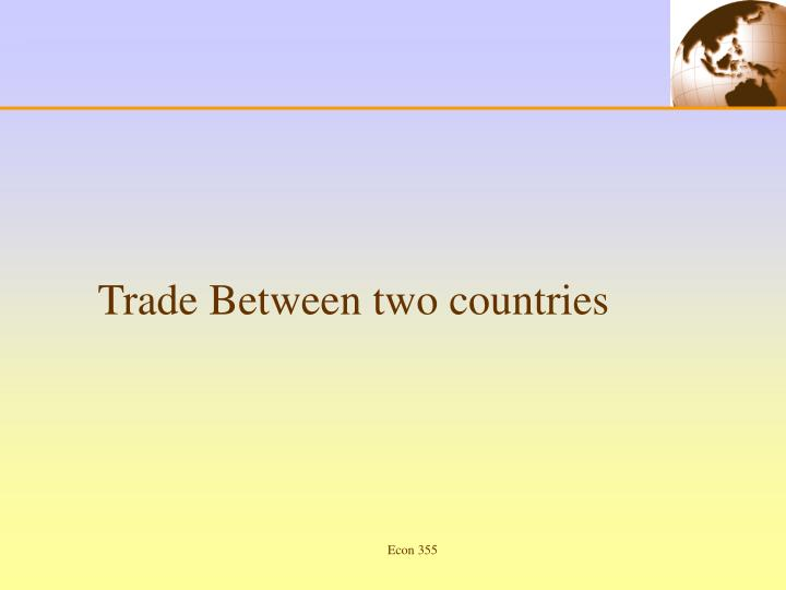 Trade Between two countries