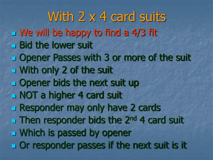 With 2 x 4 card suits