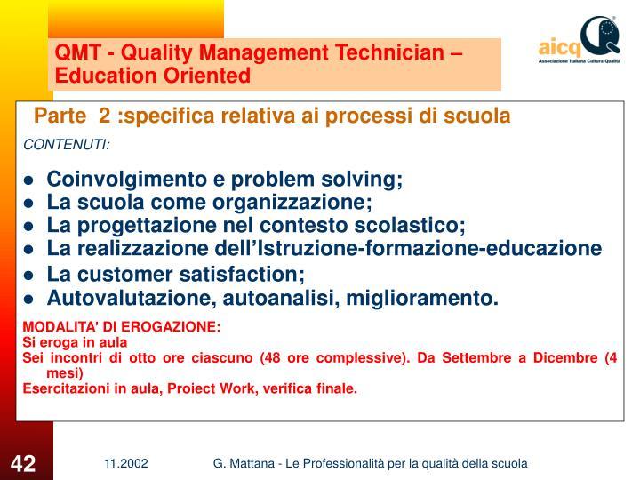 QMT - Quality Management Technician –