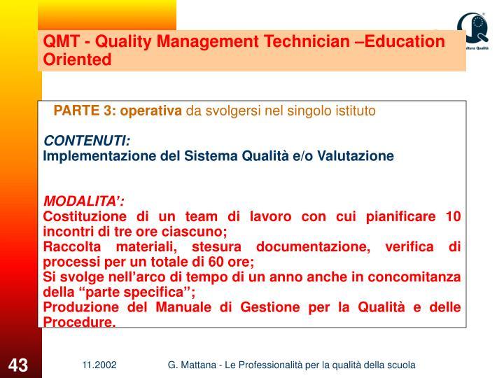 QMT - Quality Management Technician –Education Oriented