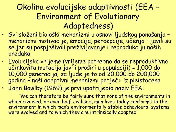 Okolina evolucijske adaptivnosti (EEA – Environment of Evolutionary Adaptedness)
