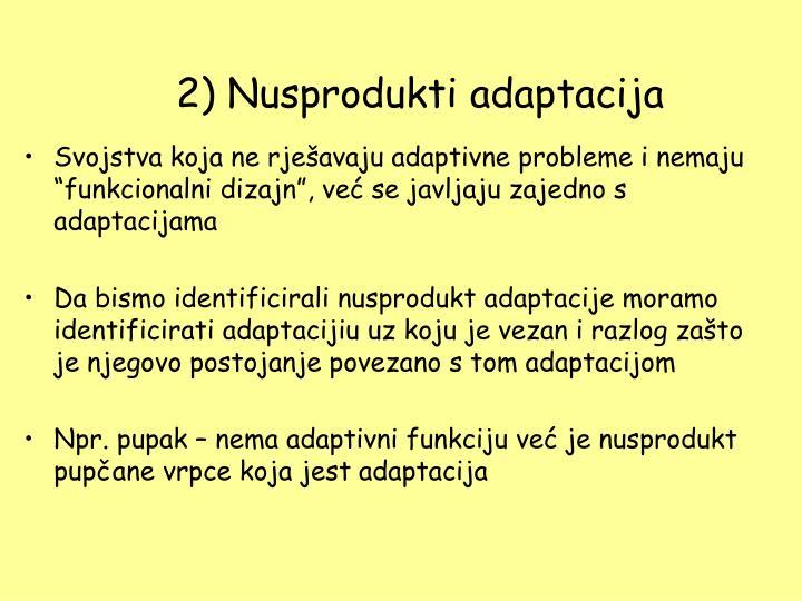 2) Nusprodukti adaptacija
