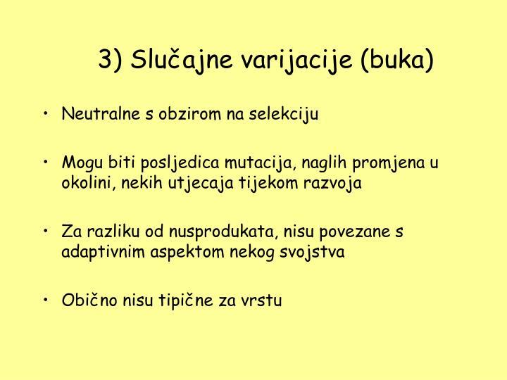 3) Slučajne varijacije (buka)