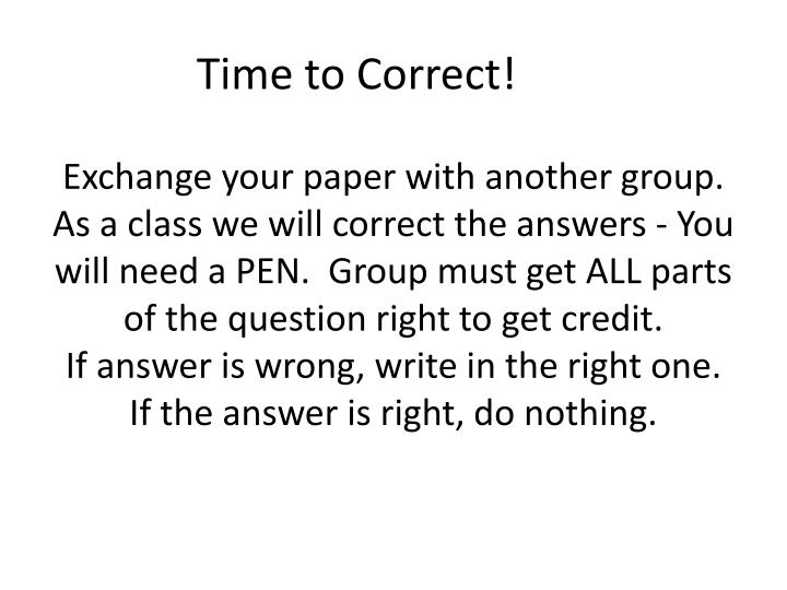 Time to Correct!
