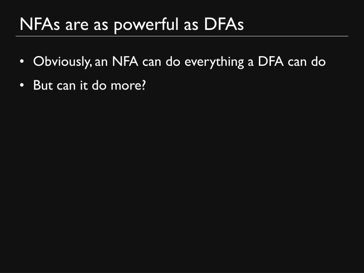 NFAs are as powerful as DFAs