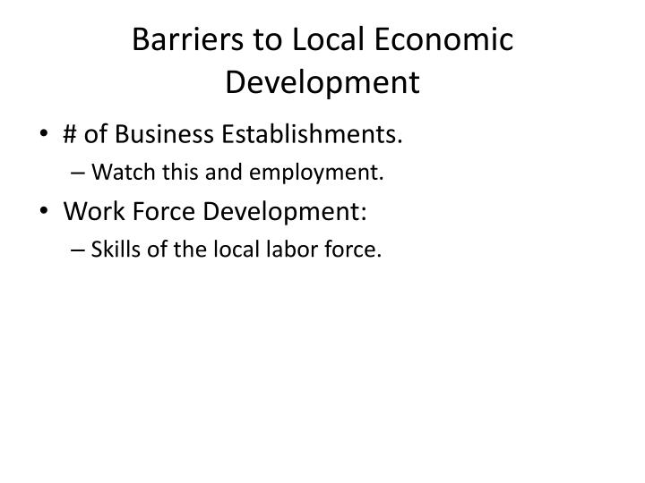 Barriers to Local Economic Development