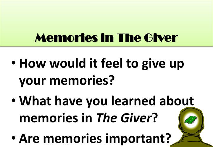 Memories in the giver