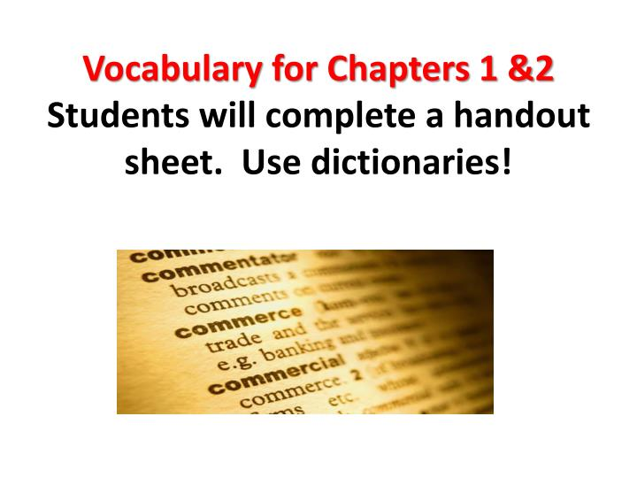 Vocabulary for Chapters 1 &2