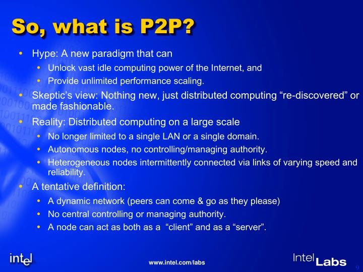 So, what is P2P?