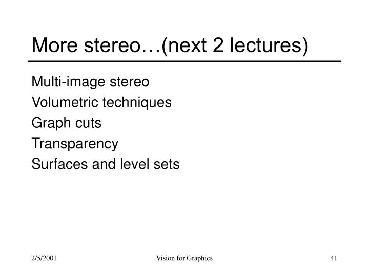 More stereo…(next 2 lectures)