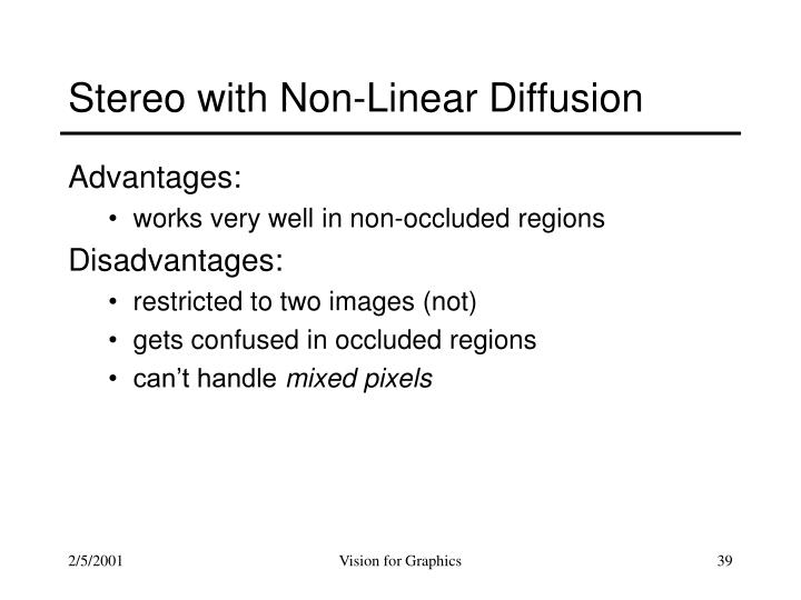Stereo with Non-Linear Diffusion
