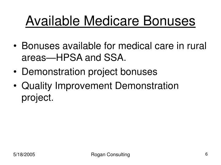 Available Medicare Bonuses