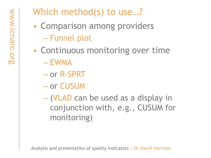 Which method(s) to use…?