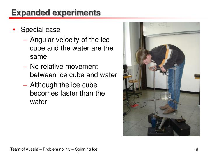 Expanded experiments