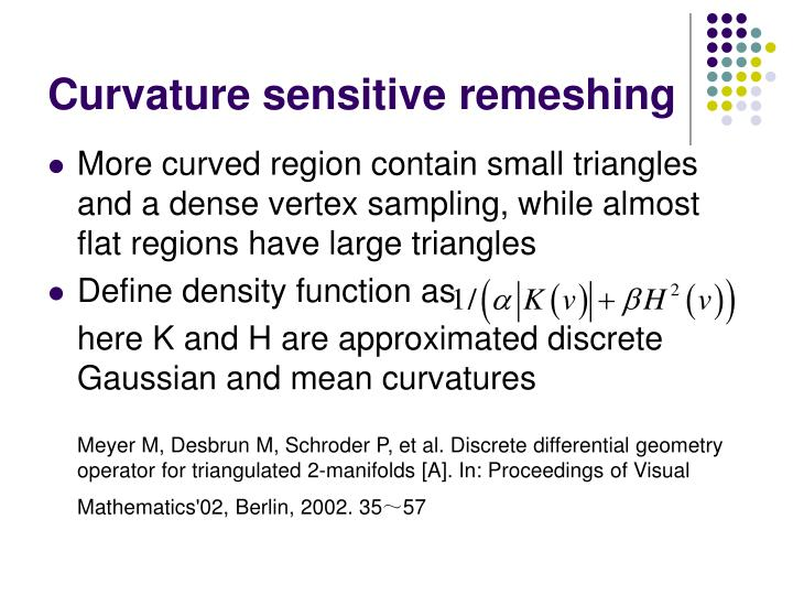 Curvature sensitive remeshing