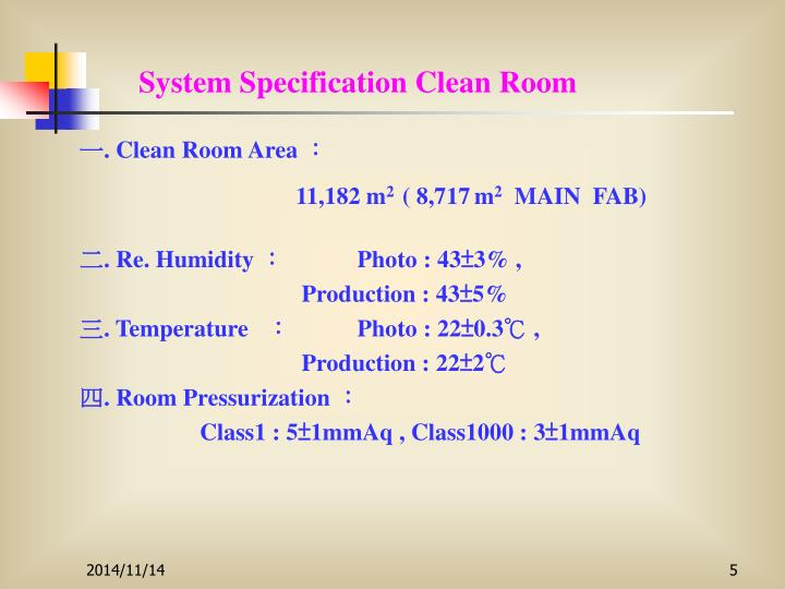 System Specification Clean Room