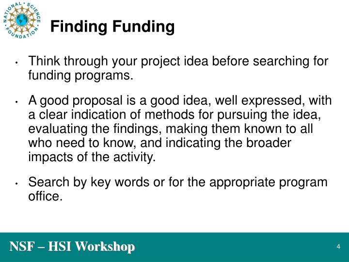 Think through your project idea before searching for funding programs.
