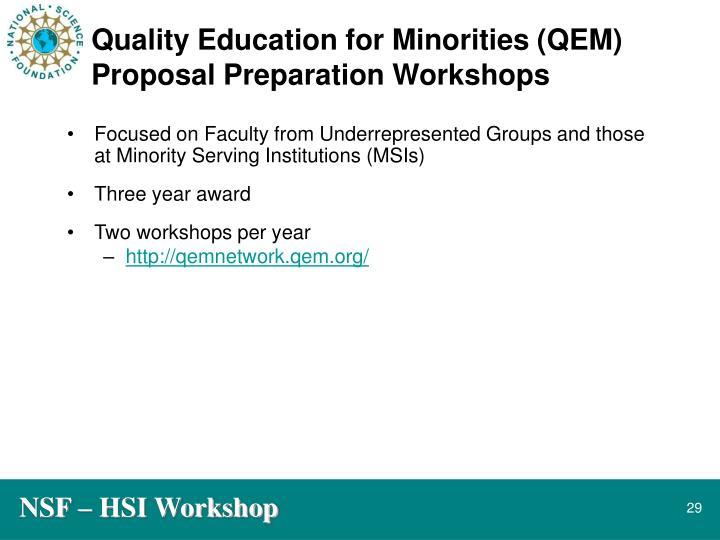 Quality Education for Minorities (QEM) Proposal Preparation Workshops