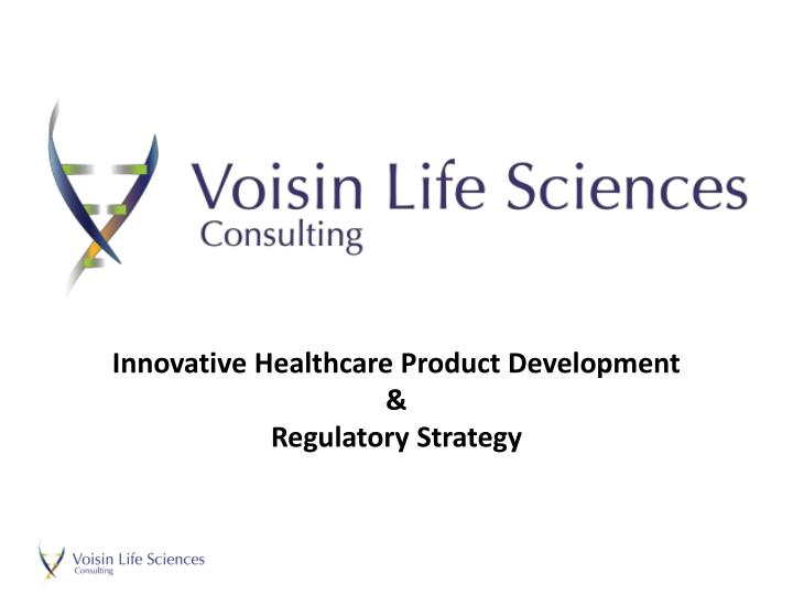 Innovative Healthcare Product Development