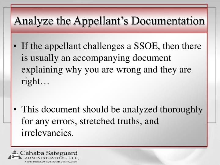 Analyze the Appellant's Documentation
