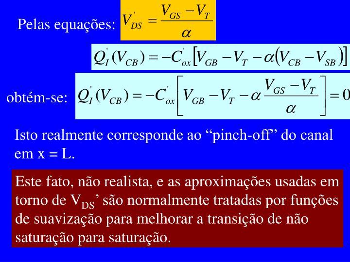 Pelas equações: