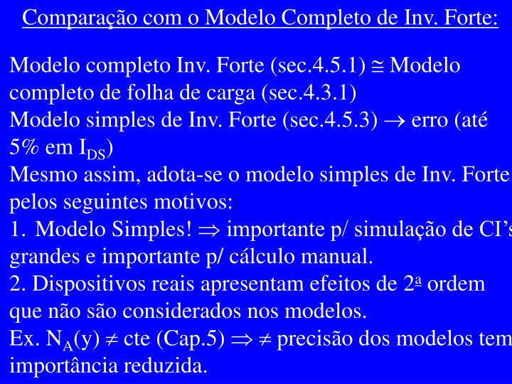 Comparação com o Modelo Completo de Inv. Forte: