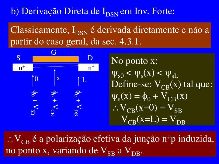b) Derivação Direta de I