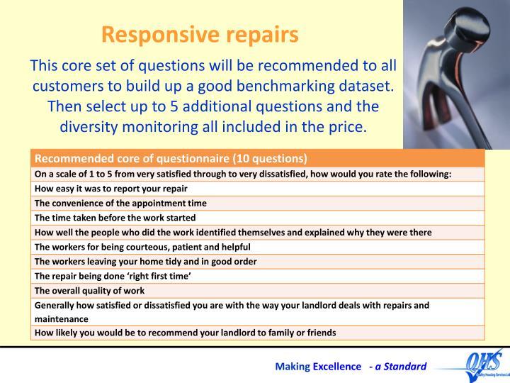 Responsive repairs