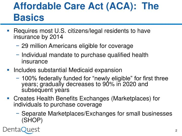 Affordable Care Act (ACA):  The Basics