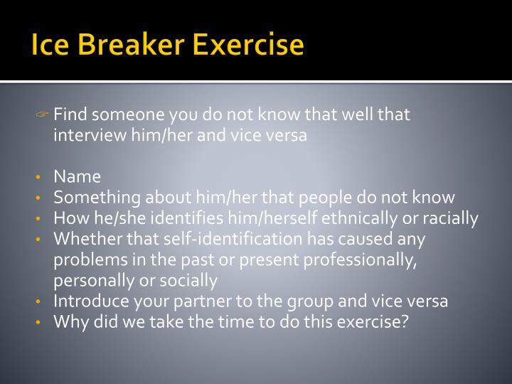 Ice Breaker Exercise