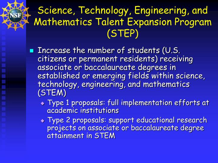 Science, Technology, Engineering, and Mathematics Talent Expansion Program (STEP)