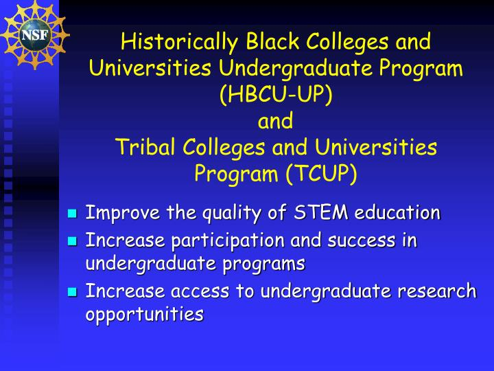 Historically Black Colleges and Universities Undergraduate Program (HBCU-UP)