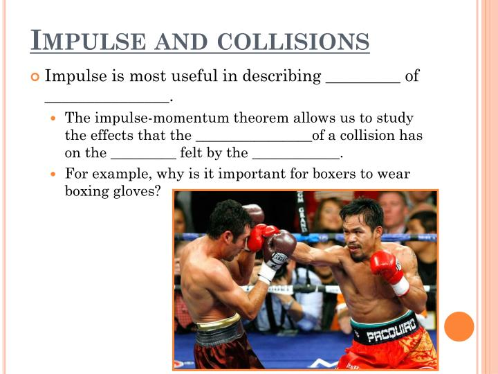 Impulse and collisions