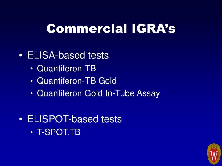 Commercial IGRA's