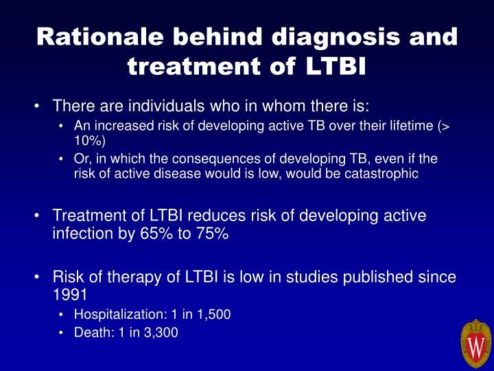 Rationale behind diagnosis and treatment of LTBI