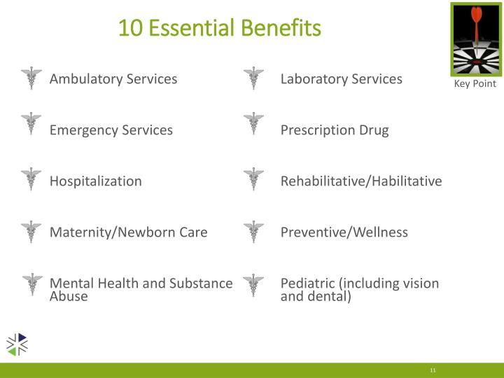 10 Essential Benefits