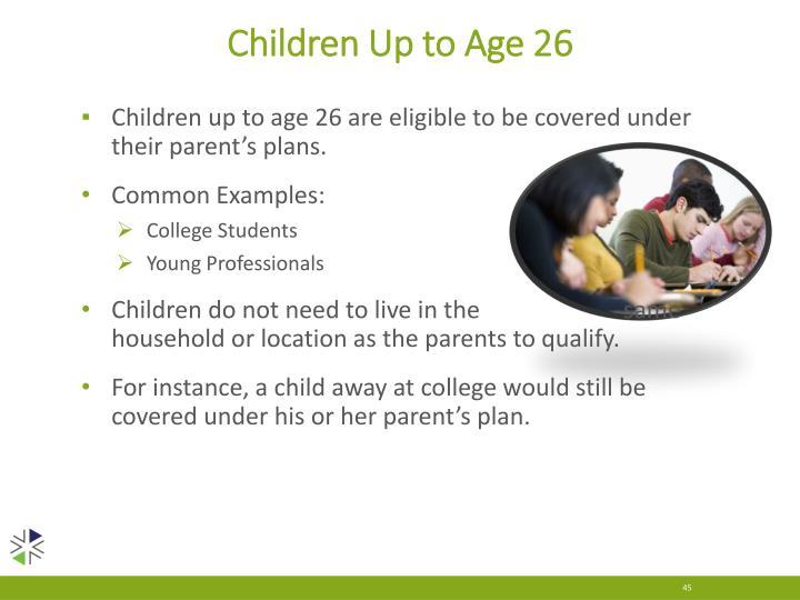 Children Up to Age 26