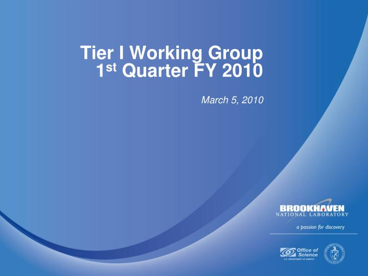 Tier I Working Group