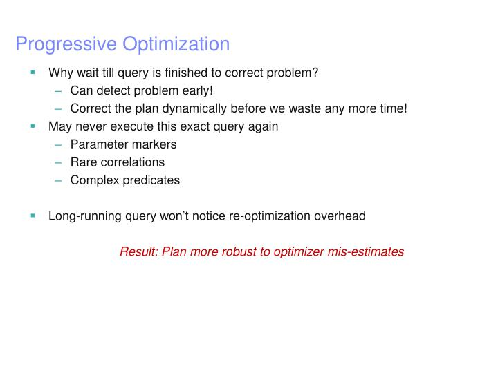 Progressive Optimization