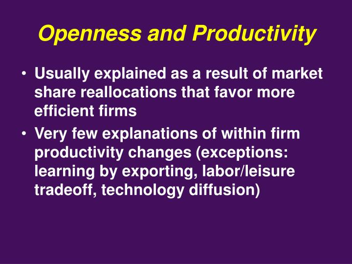 Openness and Productivity