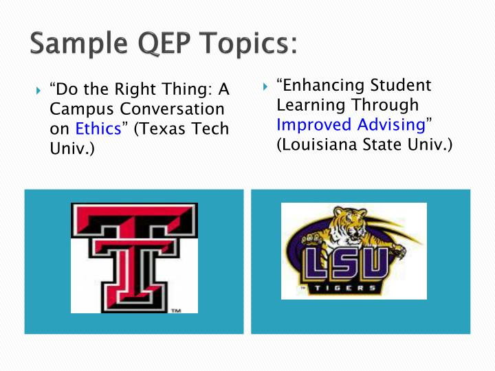 Sample QEP Topics: