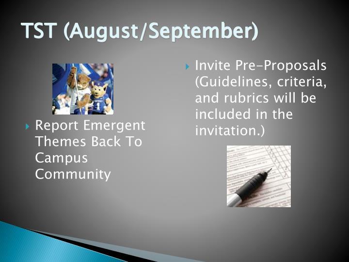 TST (August/September)
